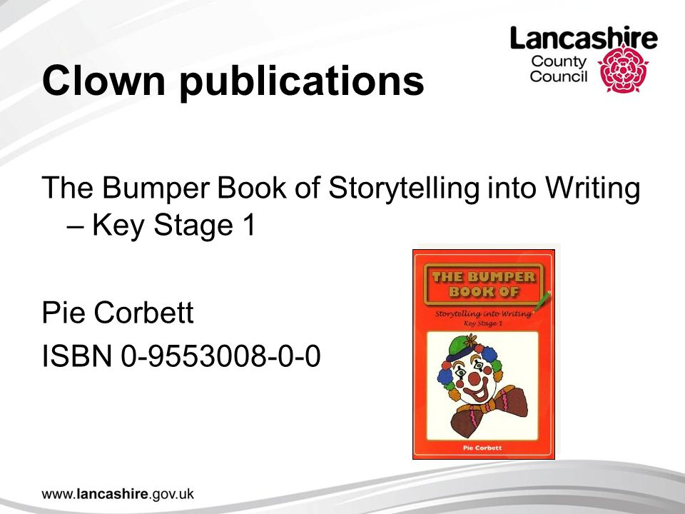 Clown publications The Bumper Book of Storytelling into Writing – Key Stage 1.
