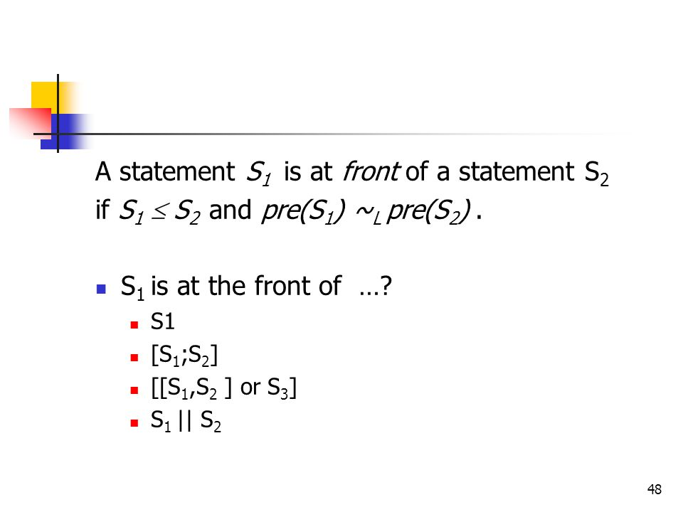A statement S1 is at front of a statement S2