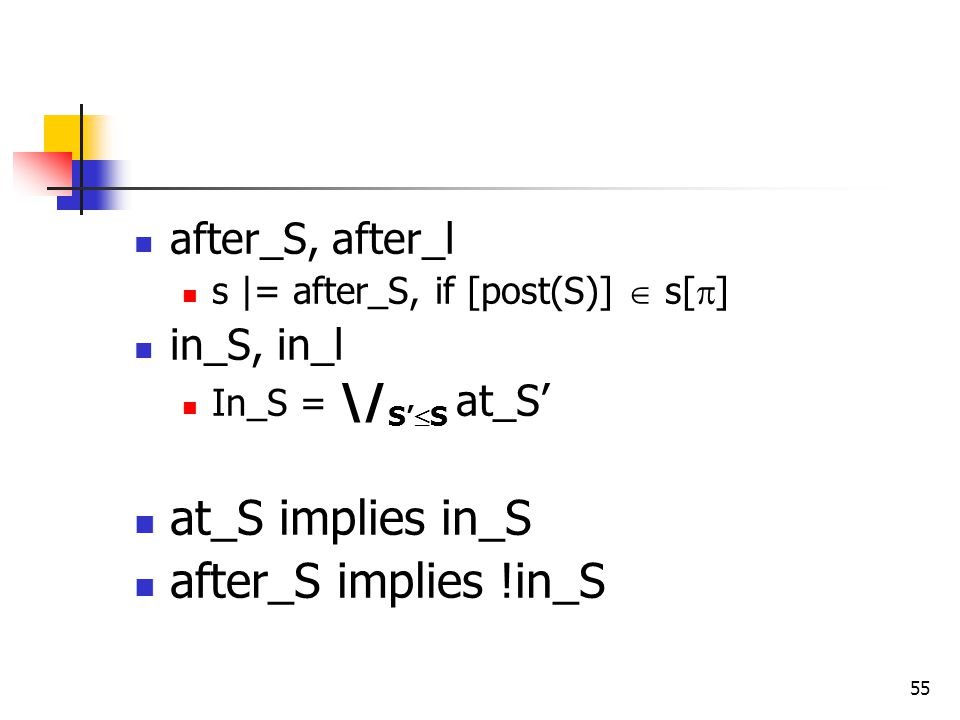 at_S implies in_S after_S implies !in_S after_S, after_l in_S, in_l