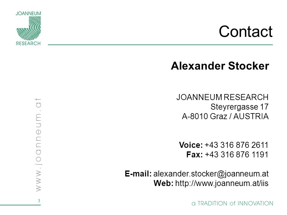 Contact Alexander Stocker JOANNEUM RESEARCH Steyrergasse 17