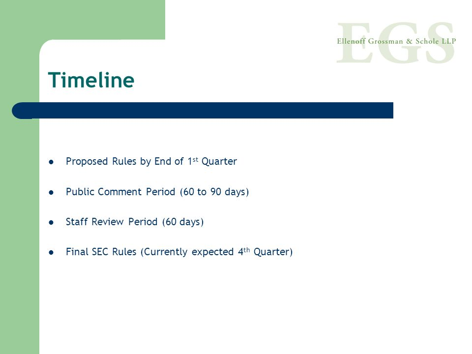 Timeline Proposed Rules by End of 1st Quarter