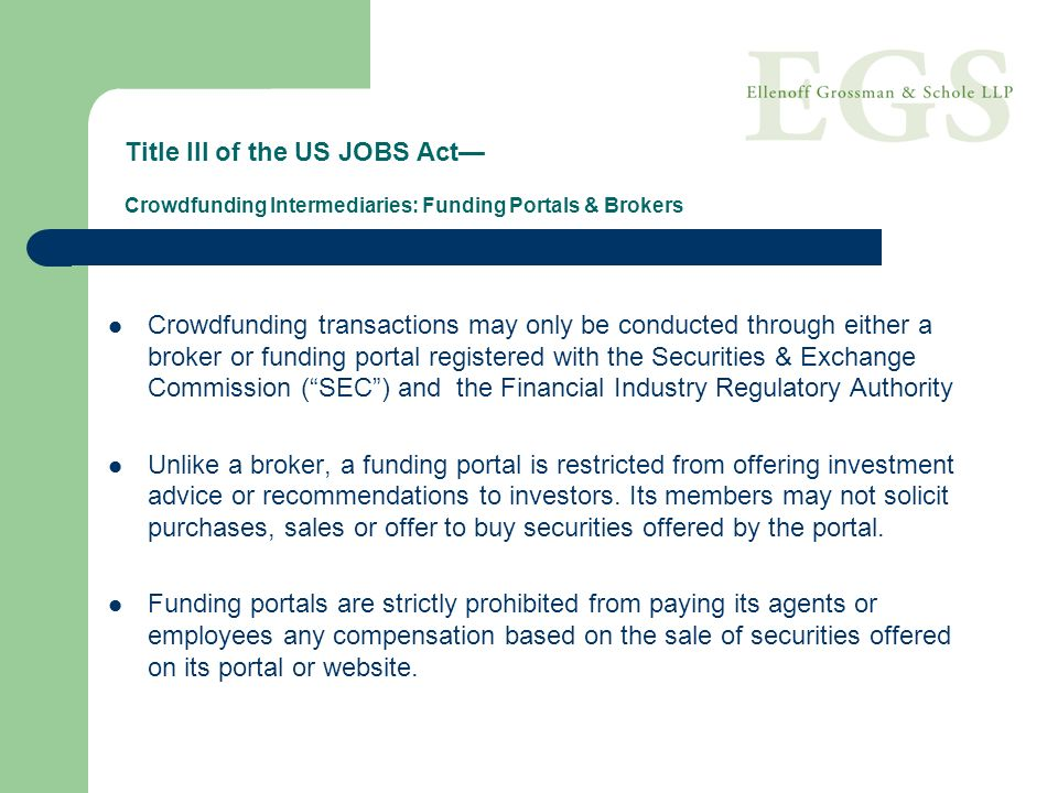 Title III of the US JOBS Act— Crowdfunding Intermediaries: Funding Portals & Brokers