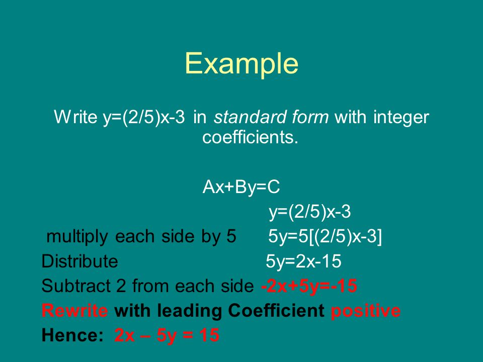 Write y=(2/5)x-3 in standard form with integer coefficients.