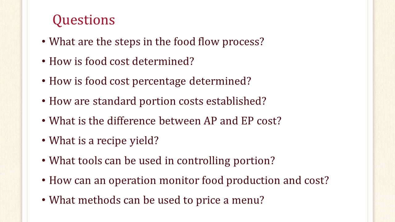 Questions What are the steps in the food flow process