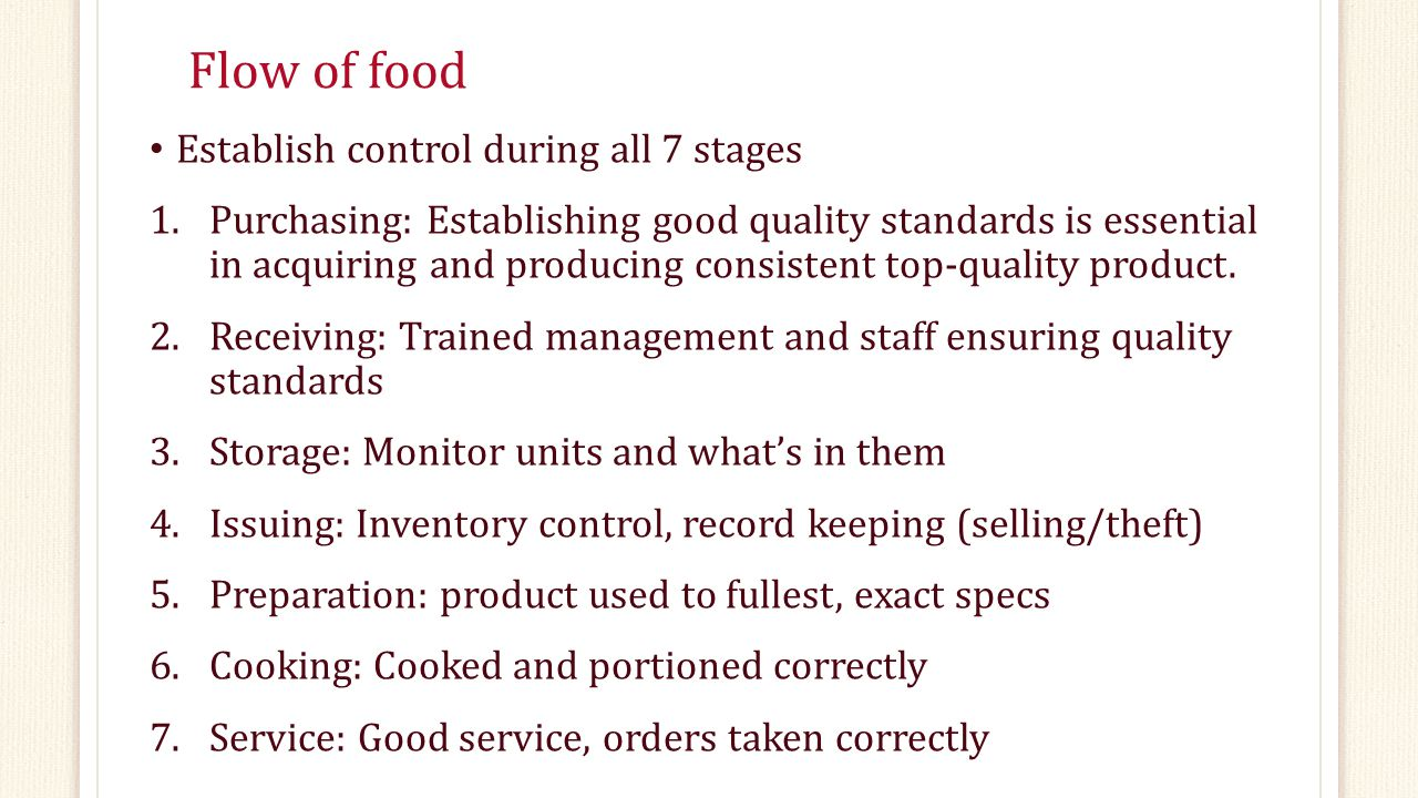 Flow of food Establish control during all 7 stages