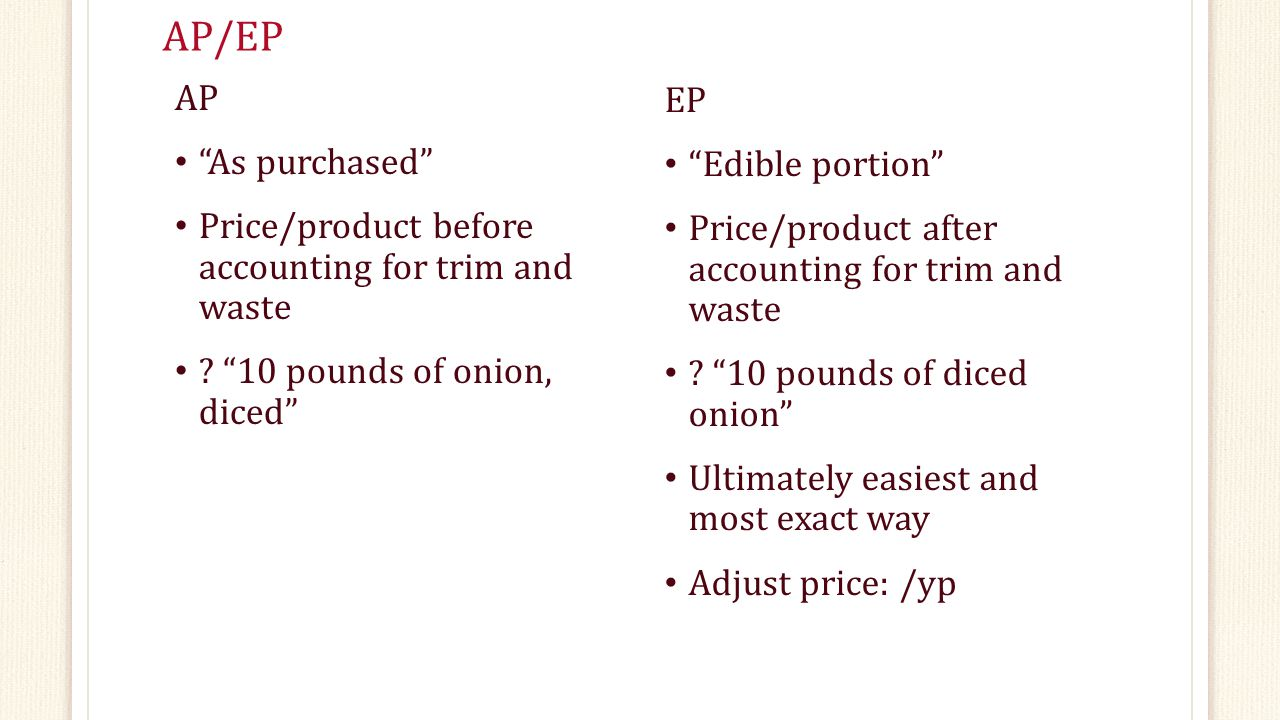 AP/EP AP EP As purchased Edible portion