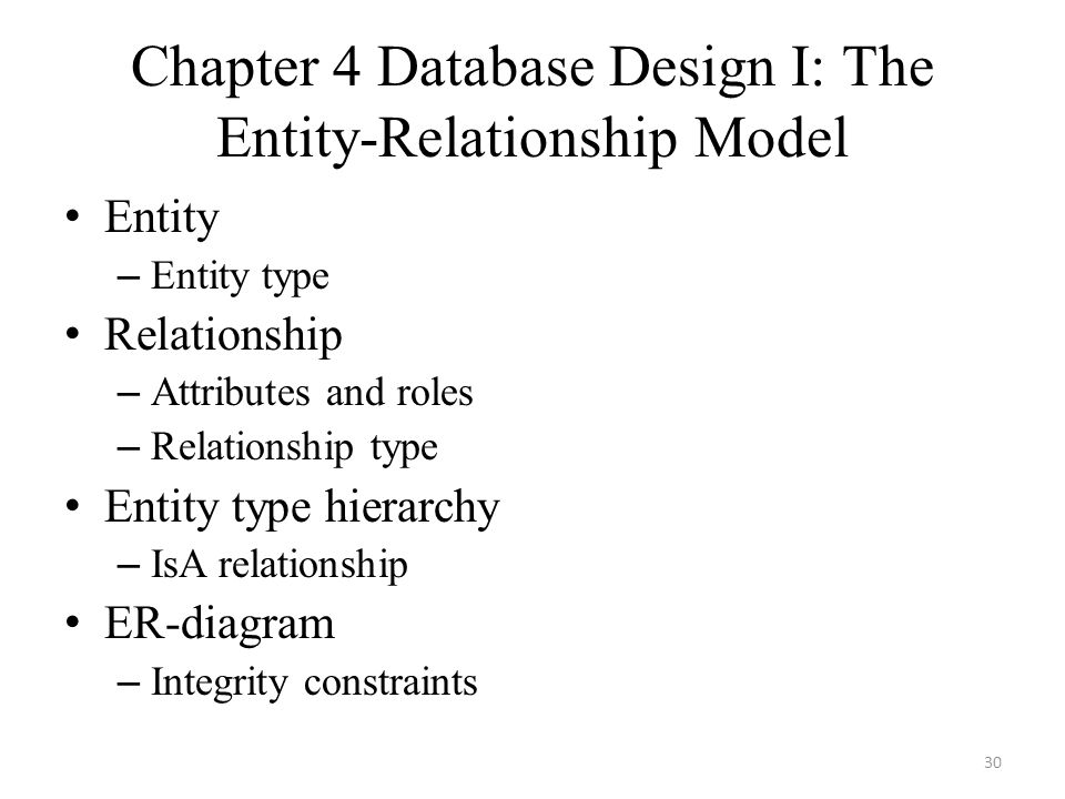 Chapter 4 Database Design I: The Entity-Relationship Model
