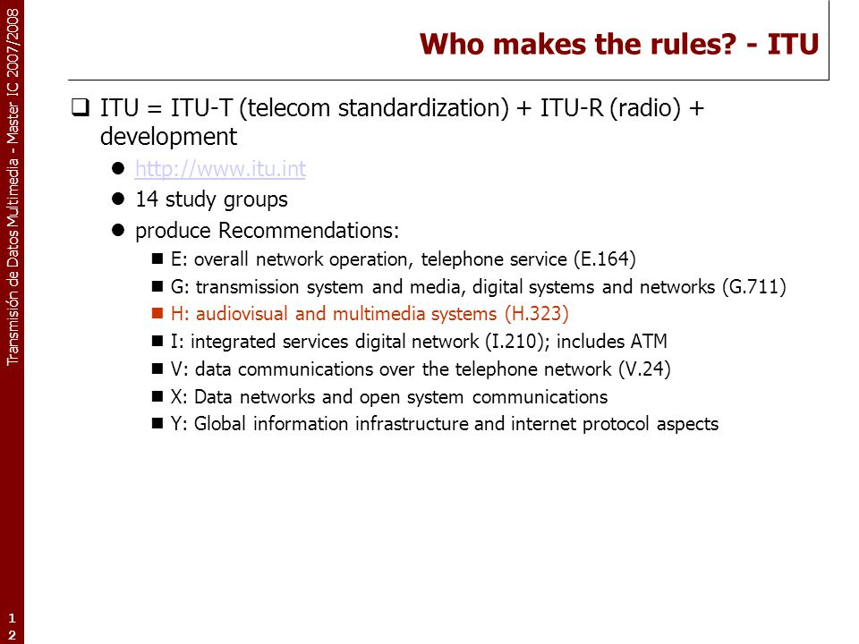 Who makes the rules - ITU
