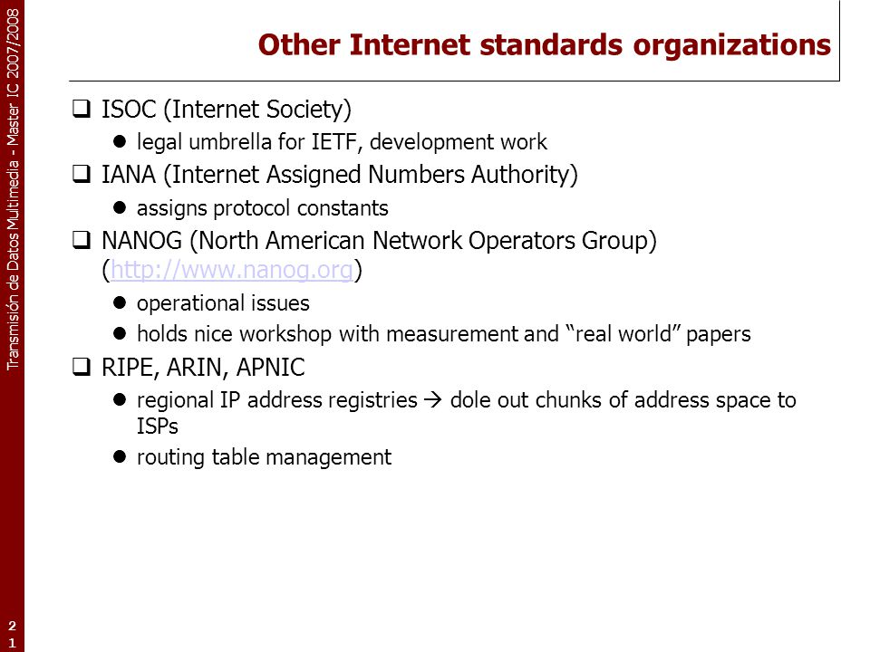 Other Internet standards organizations