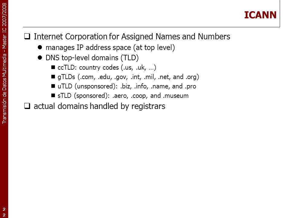 ICANN Internet Corporation for Assigned Names and Numbers