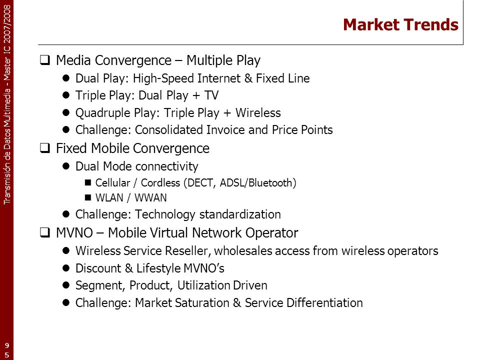 Market Trends Media Convergence – Multiple Play