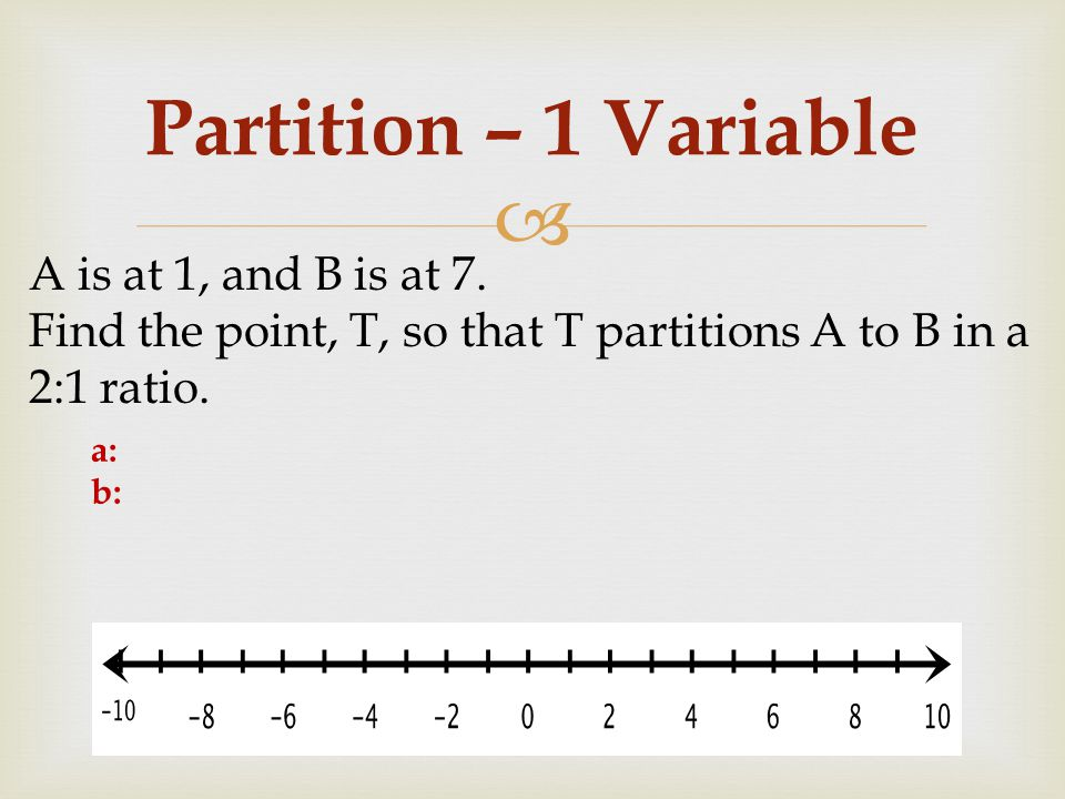 Partition – 1 Variable A is at 1, and B is at 7.