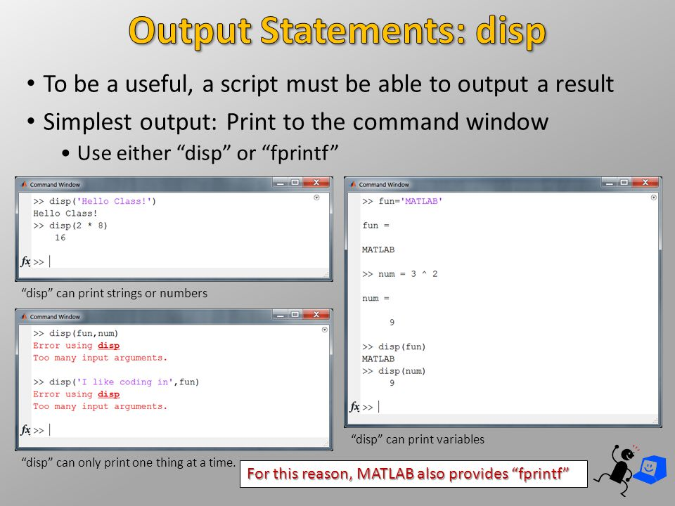 Output Statements: disp