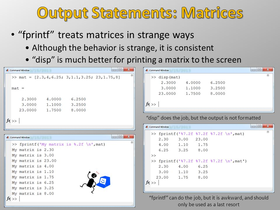 Output Statements: Matrices