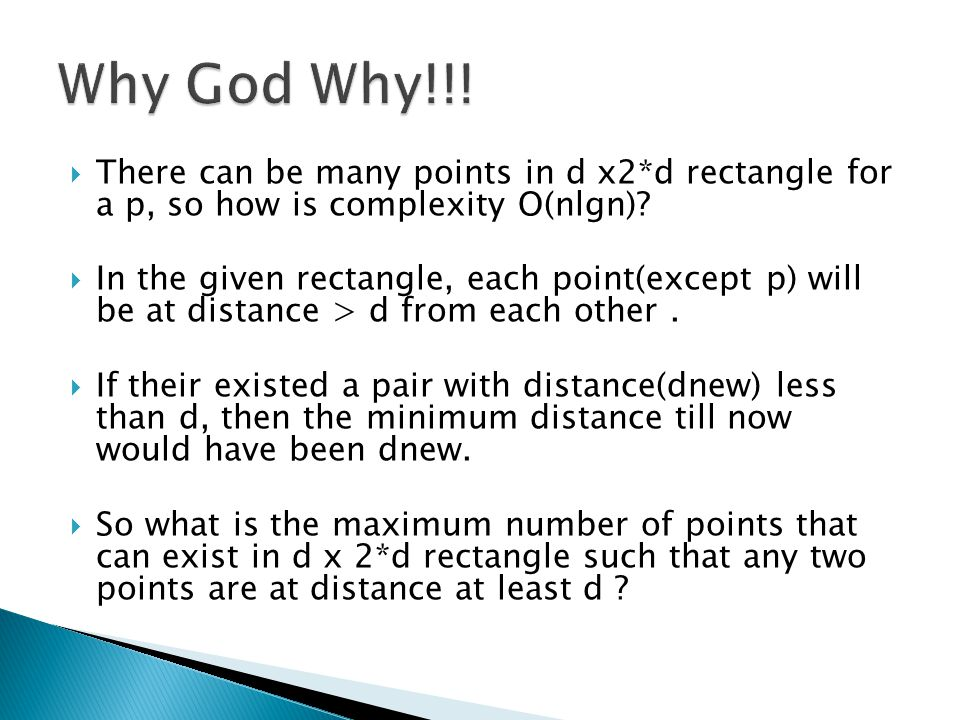 Why God Why!!! There can be many points in d x2*d rectangle for a p, so how is complexity O(nlgn)