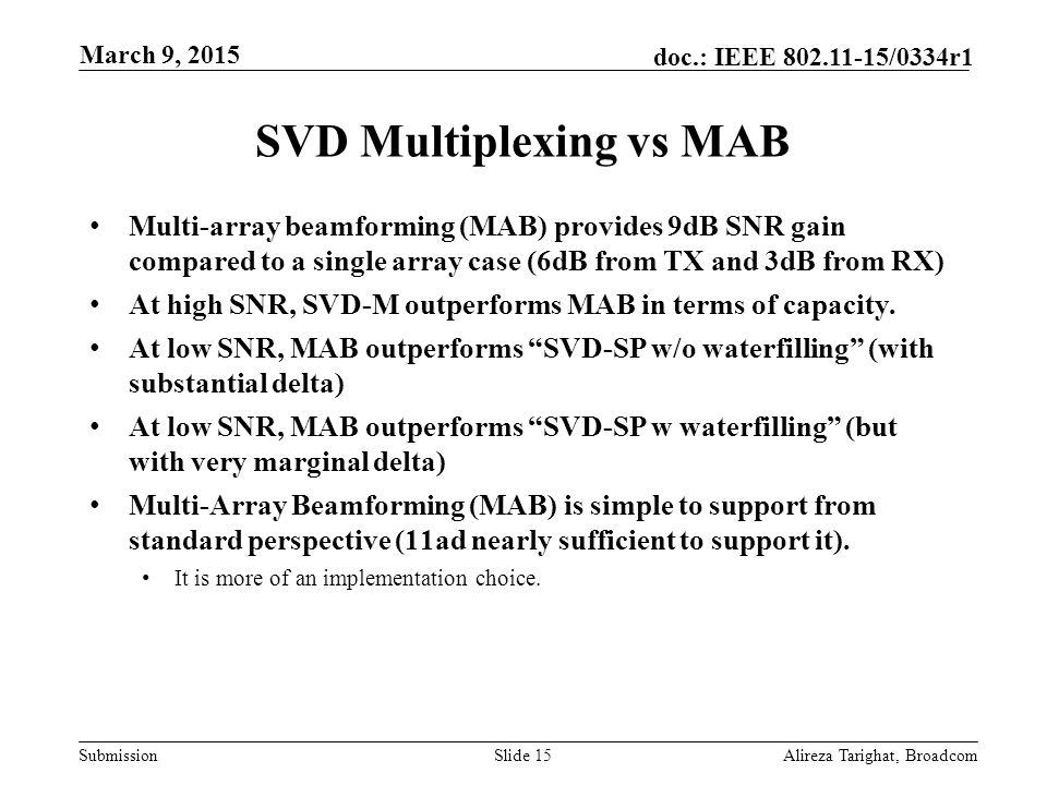 SVD Multiplexing vs MAB