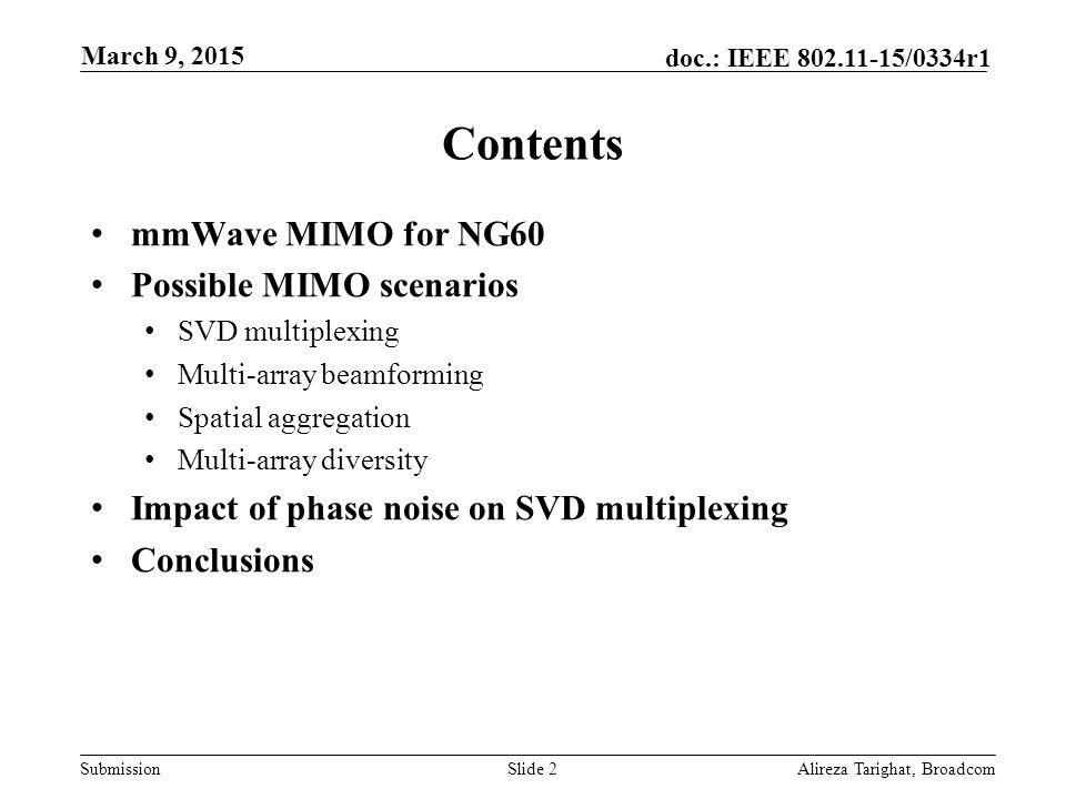 Contents mmWave MIMO for NG60 Possible MIMO scenarios