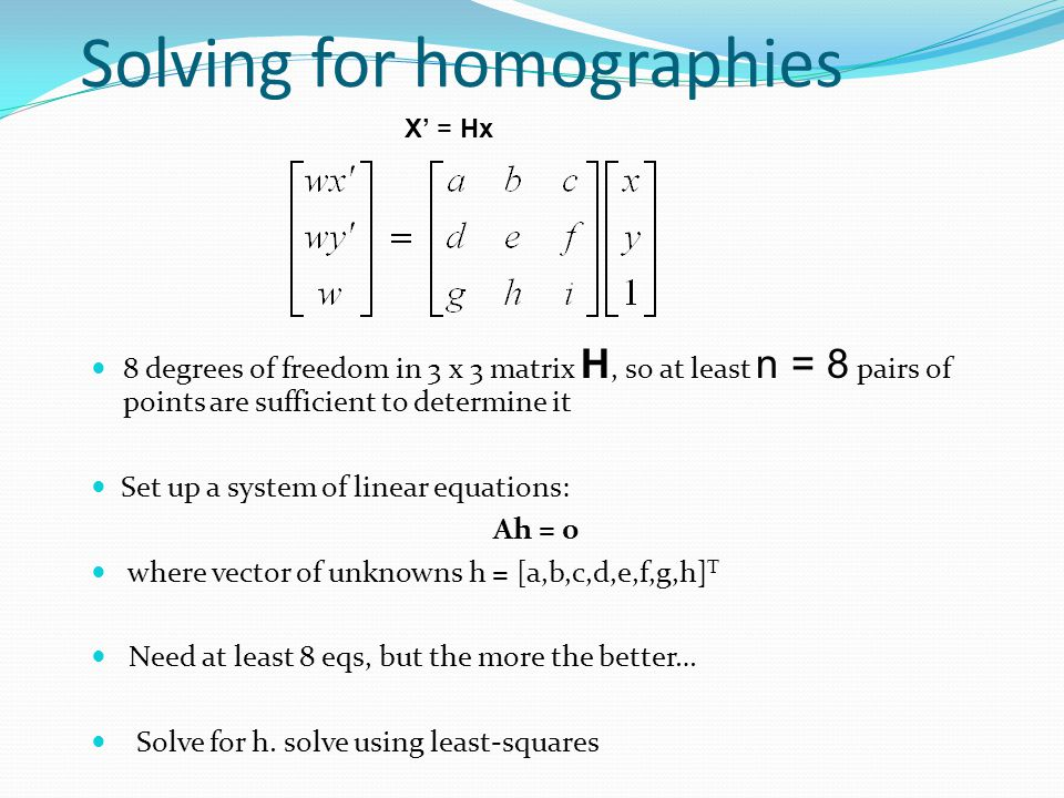 Solving for homographies