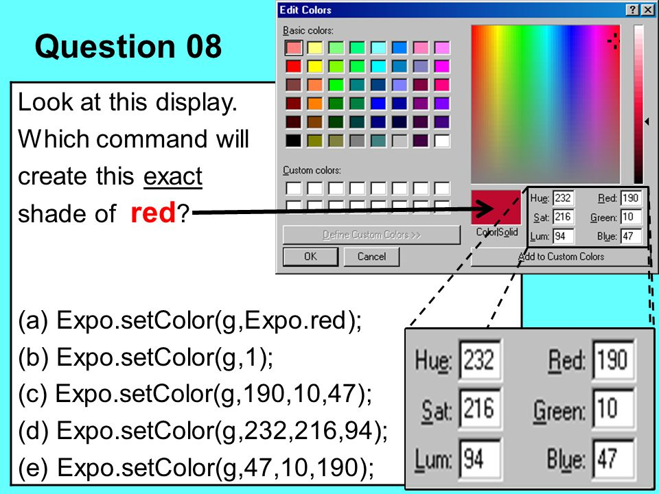 Question 08 Look at this display. Which command will create this exact