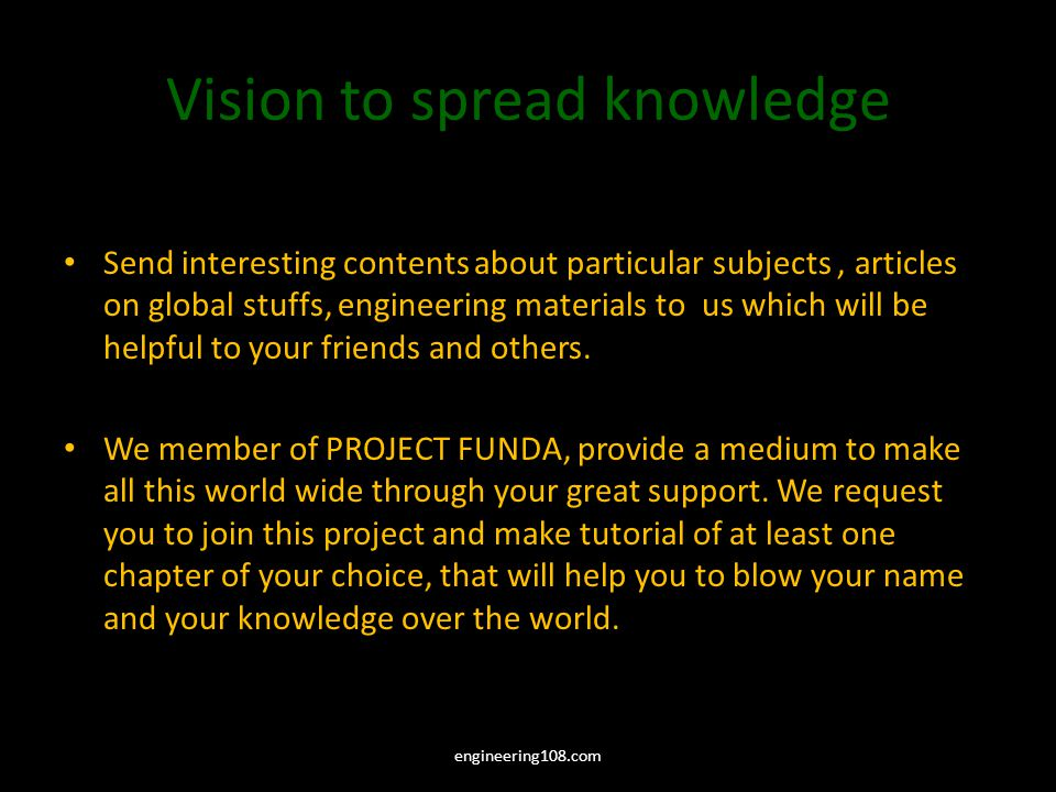 Vision to spread knowledge