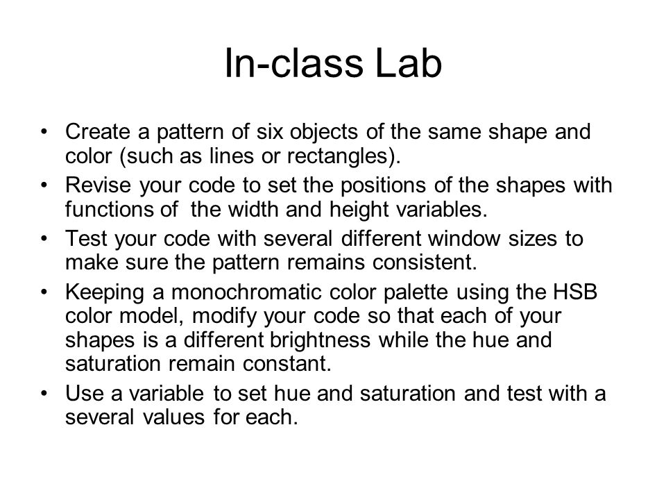 In-class Lab Create a pattern of six objects of the same shape and color (such as lines or rectangles).