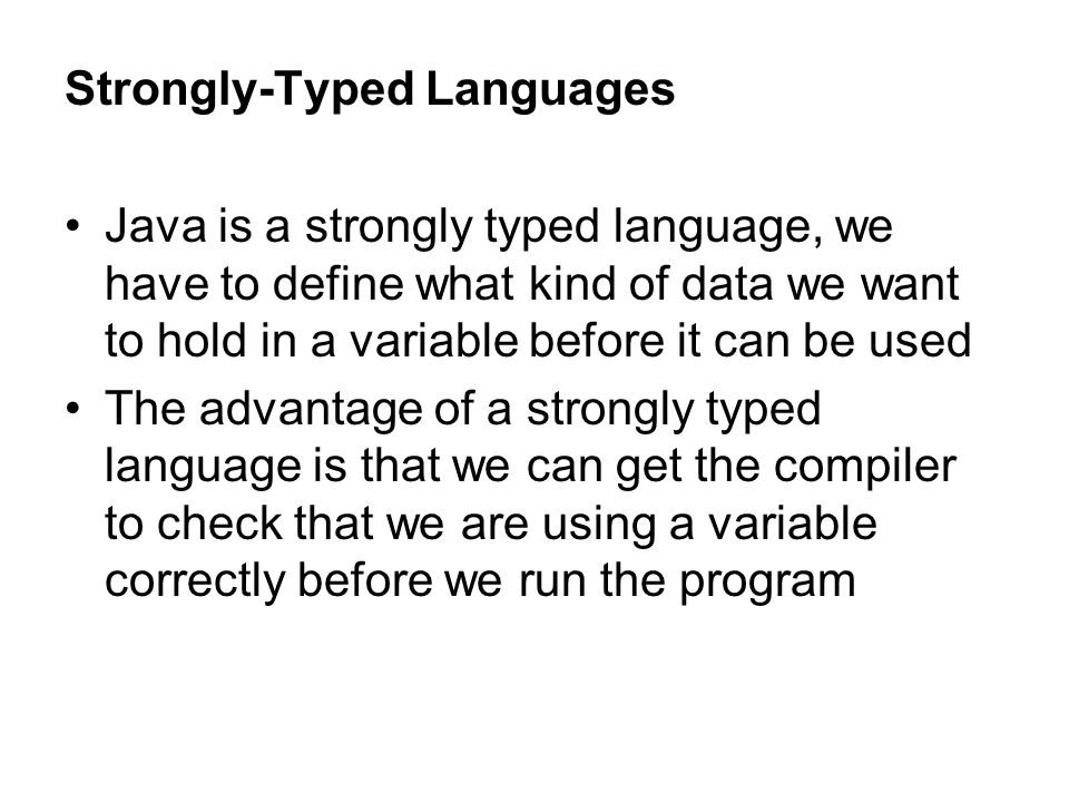 Strongly-Typed Languages