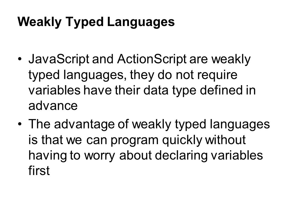 Weakly Typed Languages