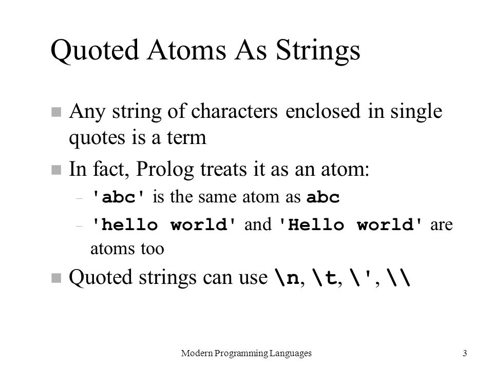 Quoted Atoms As Strings