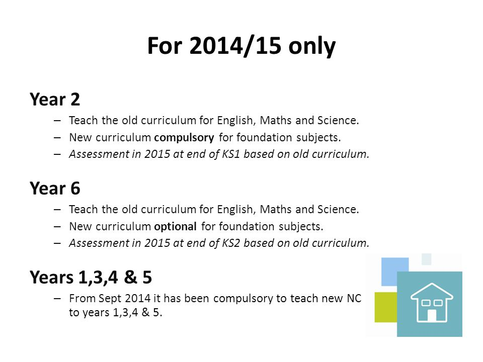 For 2014/15 only Year 2 Year 6 Years 1,3,4 & 5