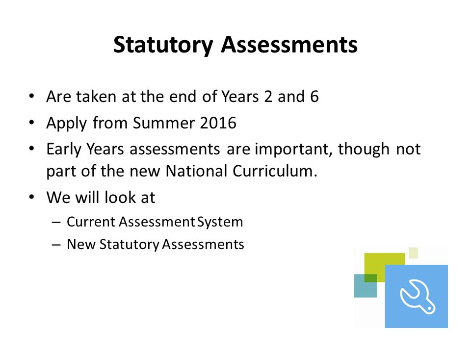 Statutory Assessments