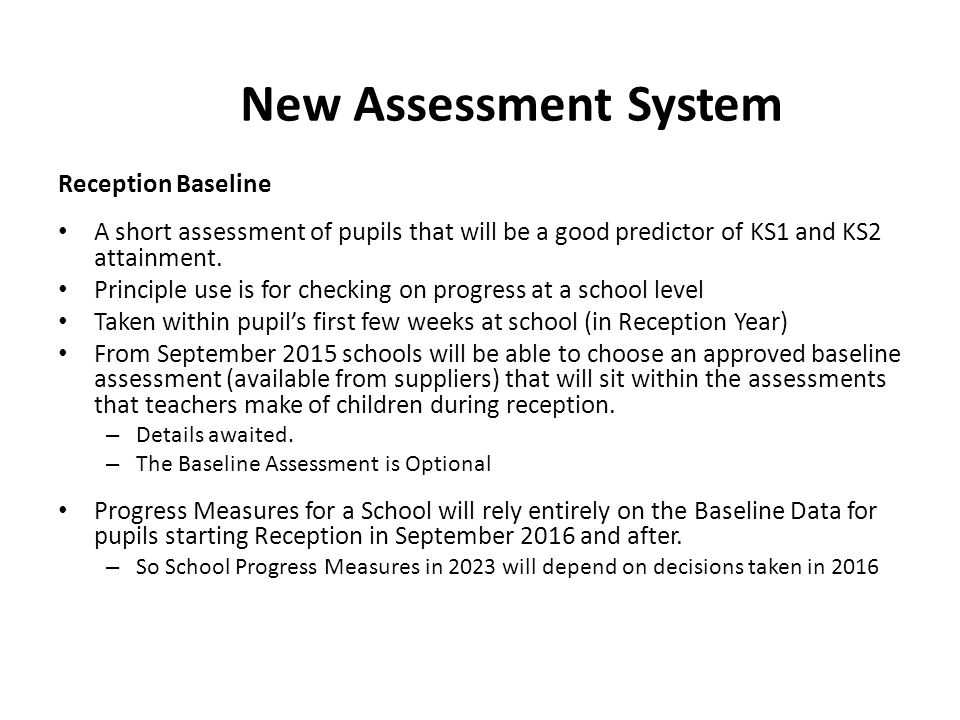 New Assessment System Reception Baseline