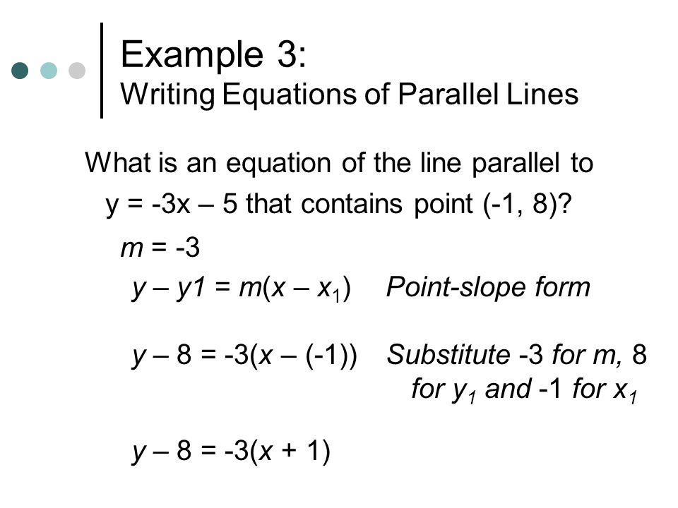 point slope form equation parallel  15.15 Slopes of Parallel and Perpendicular Lines - ppt video ...