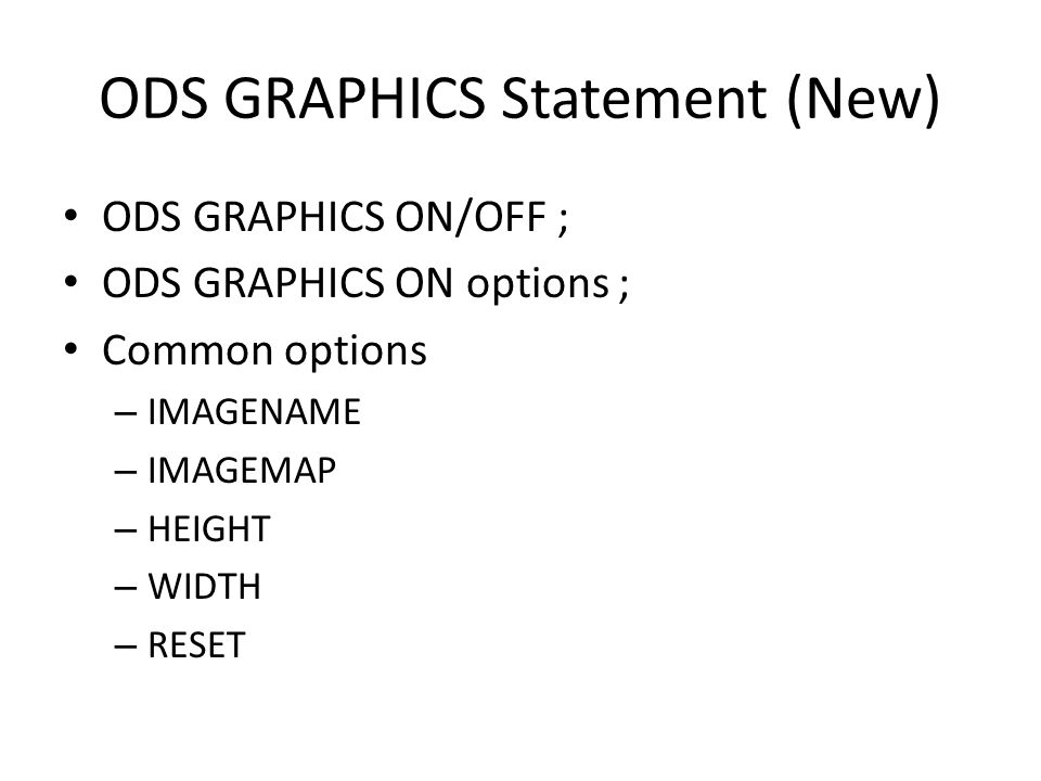 ODS GRAPHICS Statement (New)