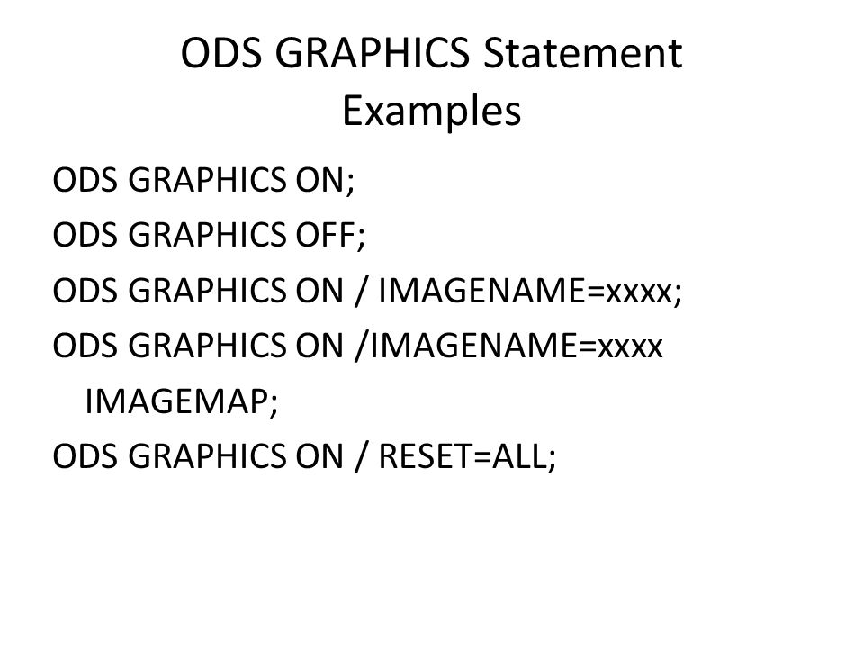 ODS GRAPHICS Statement Examples