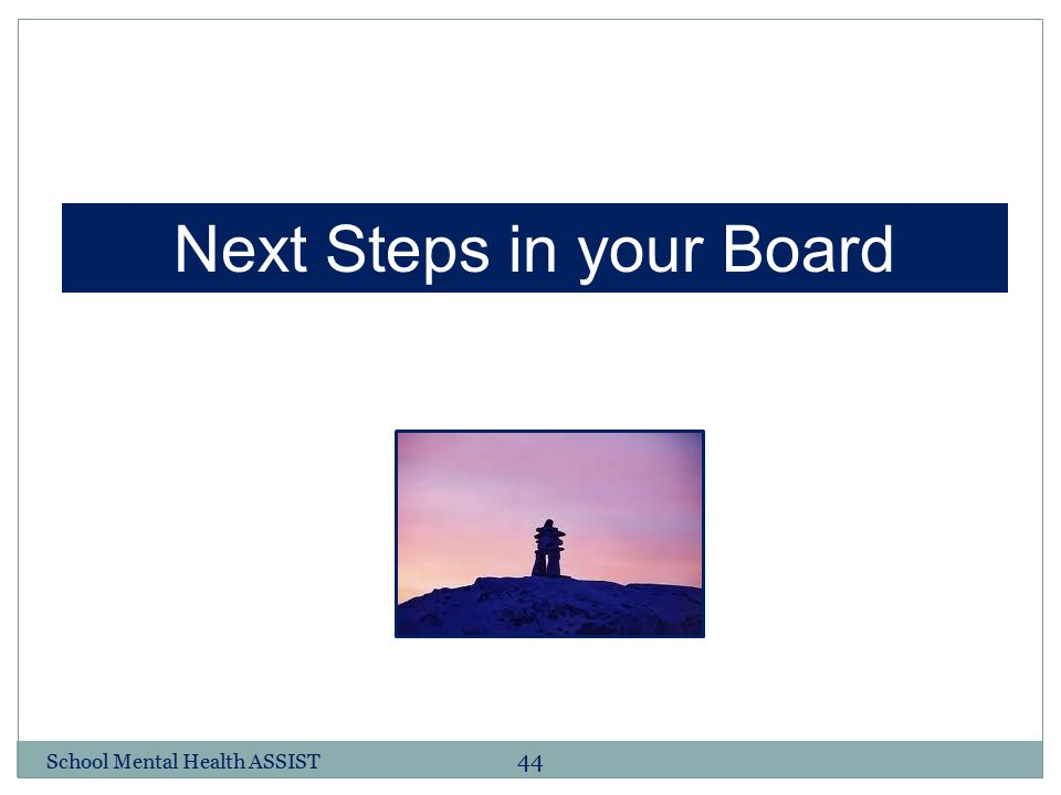 Next Steps in your Board