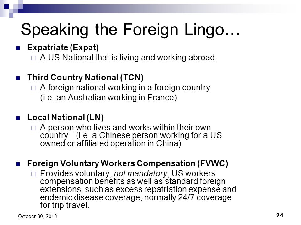 Speaking the Foreign Lingo…