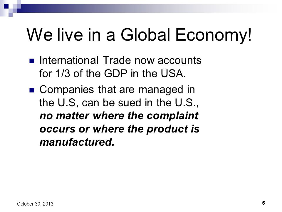 We live in a Global Economy!