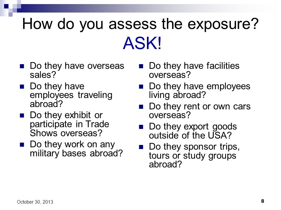 How do you assess the exposure ASK!