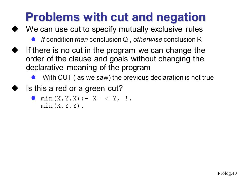 Problems with cut and negation
