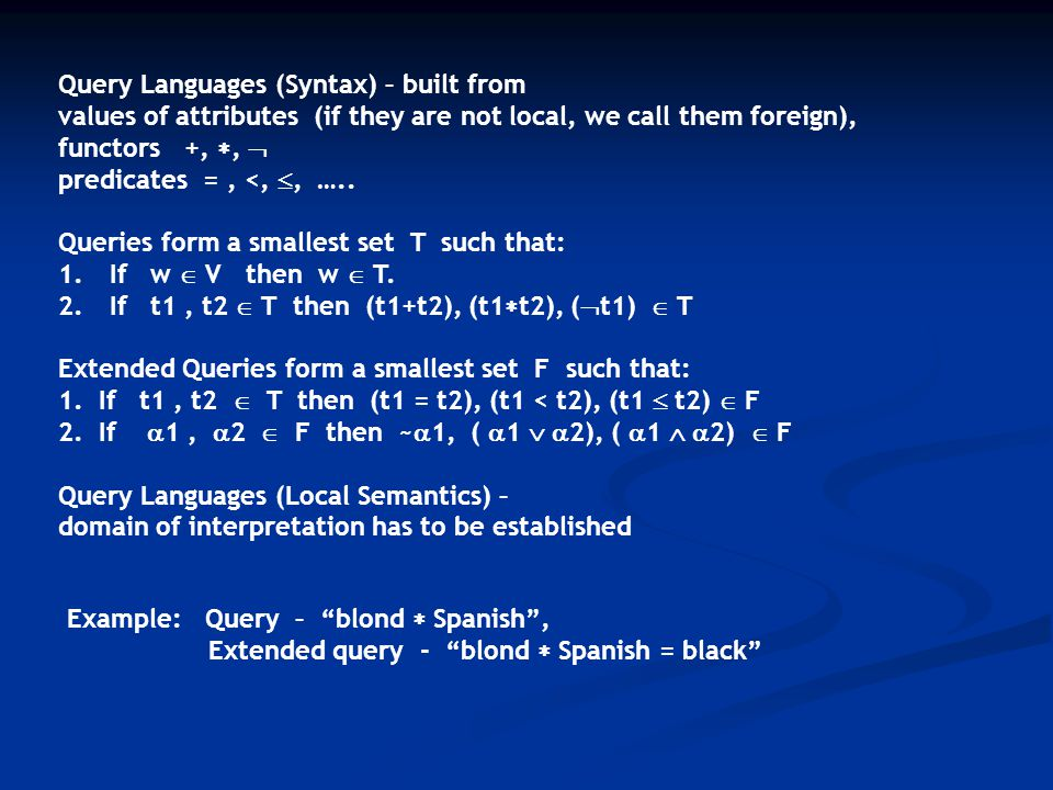 Query Languages (Syntax) – built from