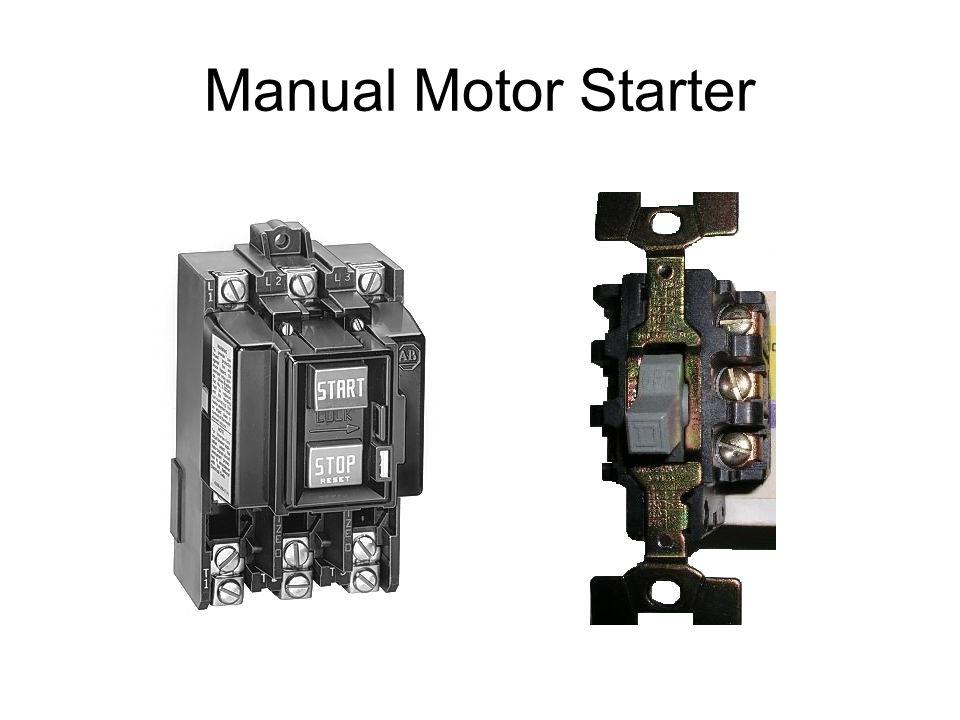 contactors relays ppt video online download rh slideplayer com Manual Motor Starter with Enclosure Manual Motor Starter Diagram