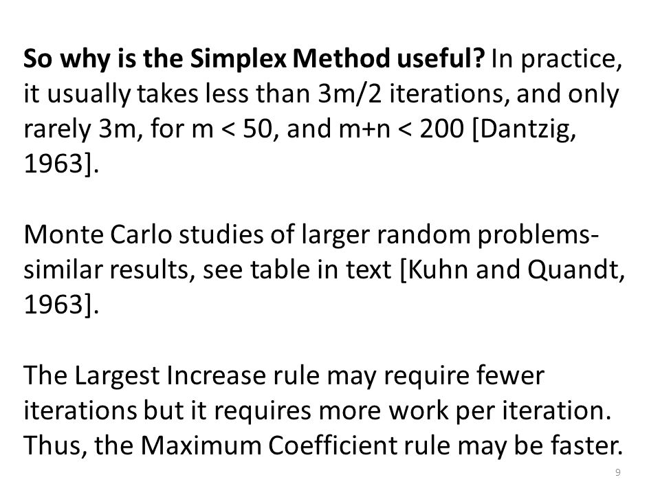 So why is the Simplex Method useful