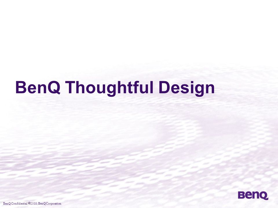 BenQ Thoughtful Design