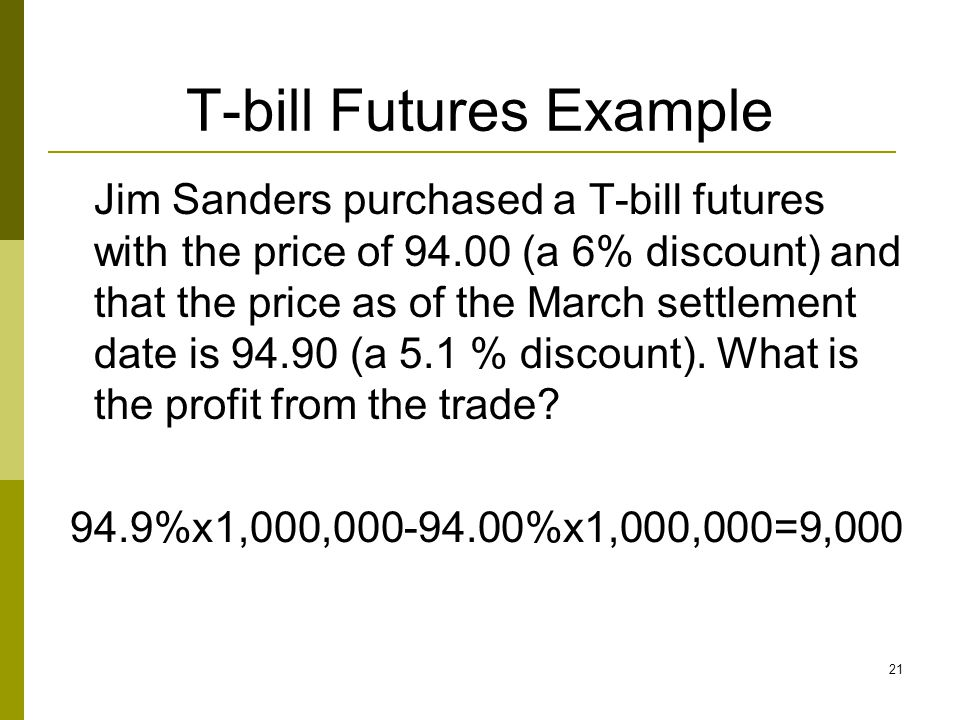 T-bill Futures Example