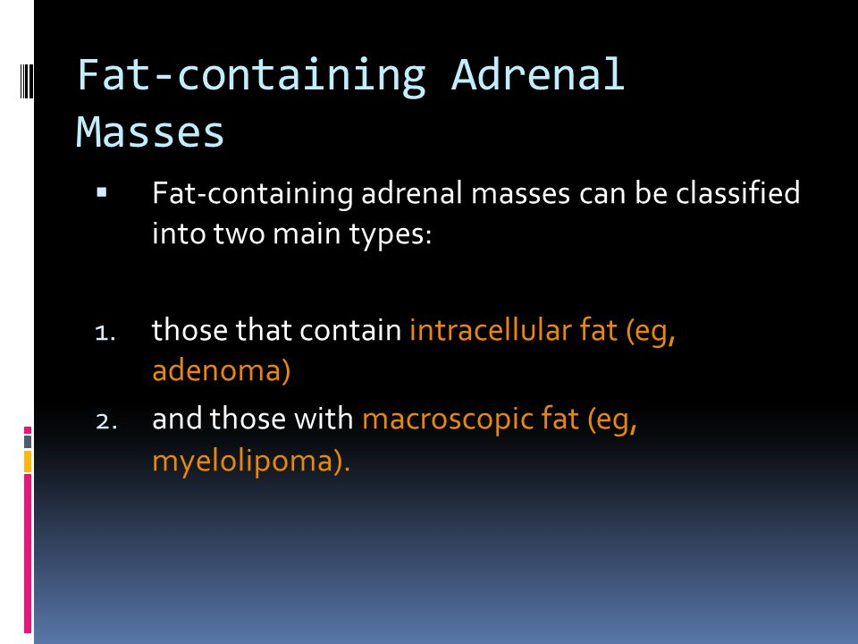 Fat-containing Adrenal Masses