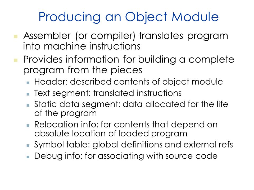 Producing an Object Module