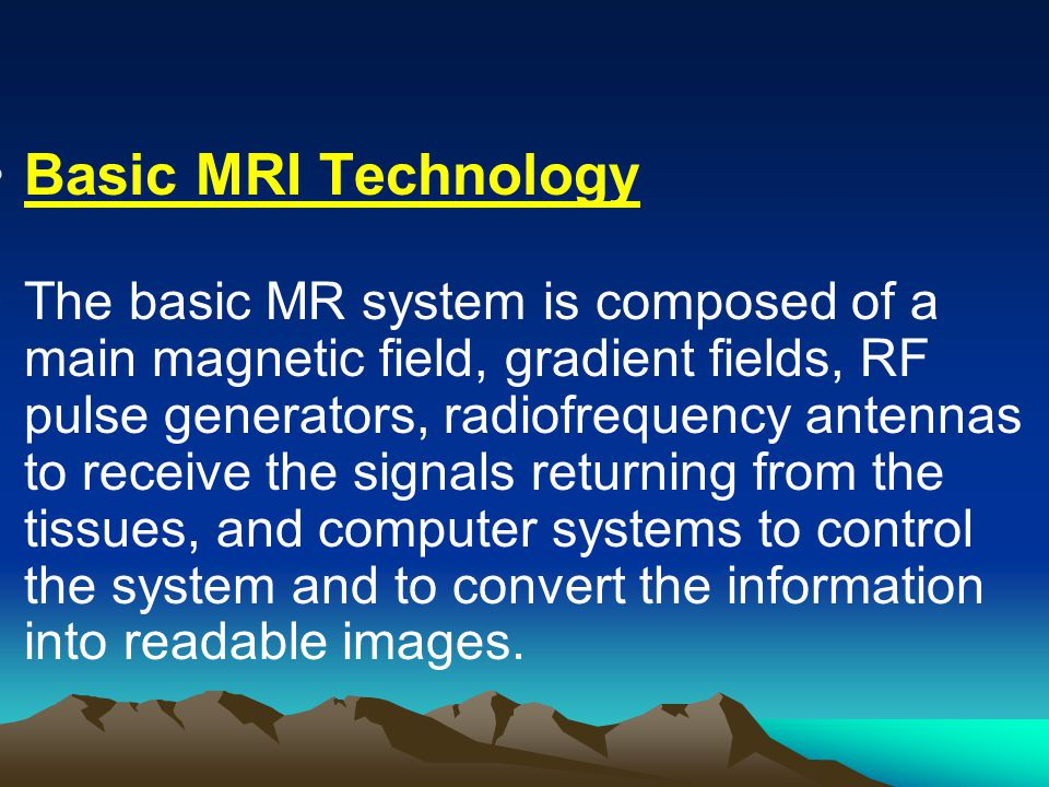 Basic MRI Technology