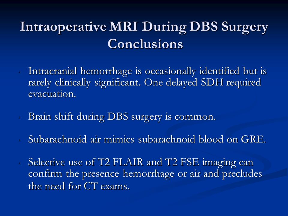 Intraoperative MRI During DBS Surgery Conclusions