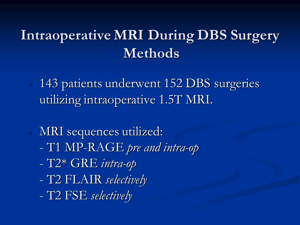 Intraoperative MRI During DBS Surgery Methods