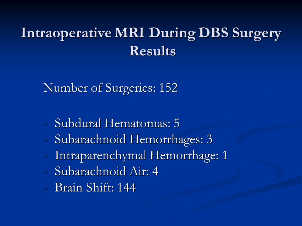 Intraoperative MRI During DBS Surgery Results